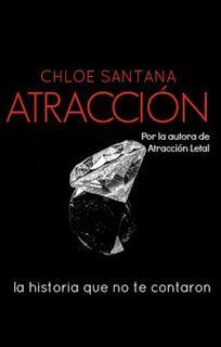Mundus Somnorum: Mini-Reseña de Atracción de Chloe Santana