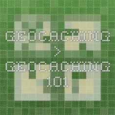 Geocaching > Geocaching 101