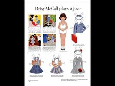 Betsy McCall Paper Dolls Early Fifties (+playlist) My mother loved to sew and used McCall patterns.  She took the magazine and I waited eagerly for it to come every month so I could play with paper dolls and read Betsy's stories.