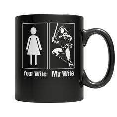 My wife your wife...  order here:http://familyloves.com/products/my-wife-your-wife-woman-mug-superhero?utm_campaign=social_autopilot&utm_source=pin&utm_medium=pin #dadgift #momgift #nativeamerican #dadquotes #fatherday #motherday