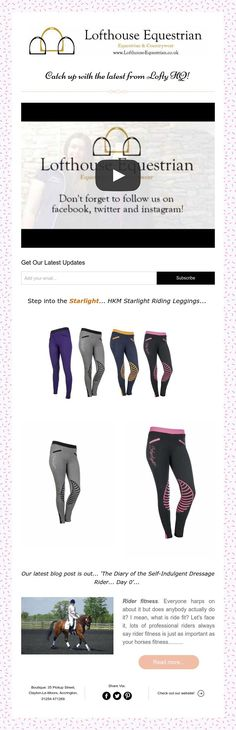 Catch up with the latest from Lofty HQ! Read all about our latest product review, HKM's Starlight Riding Leggings and our latest blog about Rider Fitness!