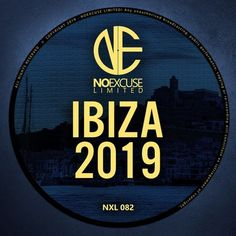 NOEXCUSE Limited Ibiza 2019 NXL082 Ibiza, Posts, Messages, Ibiza Town