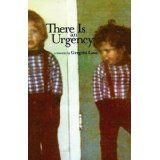 There Is An Urgency (Paperback)By Gregrhi Arawn Love