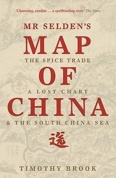 b05ff0e2d6 Mr Selden s Map of China Timothy Brook Paperback NEW Book Free UK Shipping