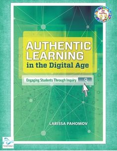 ASCD ~Authentic Learning in the Digital Age~ Engaging Stud