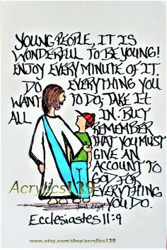 """Young people, It is wonderful to be young! Enjoy every minute of it. But remember that you must give an account to God for everything you do."" Ecclesiastes (Scripture doodle of encouragement) Bible Verses Quotes, Bible Scriptures, Faith Quotes, Scripture Doodle, Bible Art, Bible Doodling, Inspirational Prayers, God Loves Me, God Jesus"