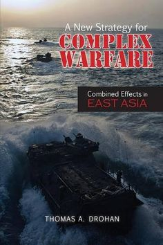 A New Strategy for Complex Warfare: Combined Effects in E... http://www.amazon.com/dp/1604979208/ref=cm_sw_r_pi_dp_LK7ixb022D163
