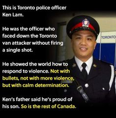 Ken Lam is the Canadian police officer who confronted the Toronto van attacker without firing a single shot Canadian Memes, Canadian Things, I Am Canadian, Canadian History, Native Canadian, Canadian Bacon, Canada Funny, Canada Eh, History Memes