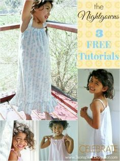 CELEBRATE: Tutorial #2 for a Little Girl's Summer Nightgown...with EASIER Angel Wing Straps!!