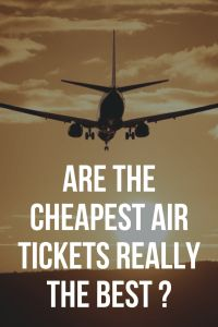 Are the cheapest air tickets really the best tickets? - And there she goes again