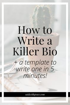 How to Write a Killer Bio ( a Template to Write One in 5 Minutes!) Said with Grace Makeup Makeup Dupes Palette Removal Style Art Care Business Tips, Online Business, Business Opportunities, Business Planning, Writing A Bio, Job Employment, Tarot Learning, Leadership Tips, Looking For A Job