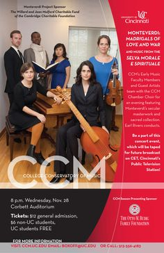CCM presents an evening of Monteverdi's masterworks Wednesday, Nov. 28, featuring CCM's Chamber Choir, Early Music faculty and special guests. Earl Rivers conducts. Learn more at http://ccm.uc.edu.