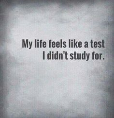 My life feels like...
