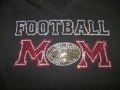 Adult  Bling Football Mom Shirt by FreshBakedApparel on Etsy, $30.00