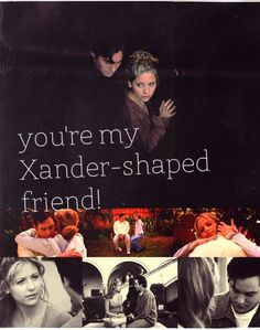 Buffy & Xander -  I actually met a guy called Xander a wee while ago and said this to him, and he said, 'Well, that's probably the creepiest thing anyone's ever said to me', and I realised that he was too young to know what I was talking about and I was sad.--lol funny to whomever wrote this