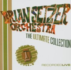 Ultimate Collection Setzer Orchestra, Brian