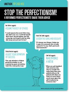 Unstuck+Tip+Card+#31:+Stop+the+perfectionism!+http://www.unstuck.com/tip-cards/perfect/