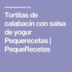 Tortitas de calabacín con salsa de yogur Pequerecetas   PequeRecetas