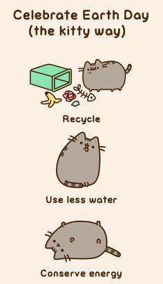 Pusheen the cat celebrating Earth Day Gato Pusheen, Pusheen Love, Pusheen Stuff, Crazy Cat Lady, Crazy Cats, Chat Kawaii, Image Chat, Happy Earth, Fat Cats