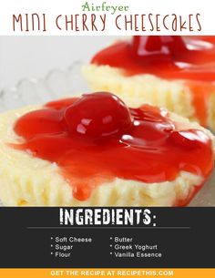 Airfryer Recipes | Airfryer Mini Cherry Cheesecakes recipe from RecipeThis.com