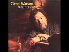 Gene Watson ~ Today I started Loving You Again ~ - YouTube