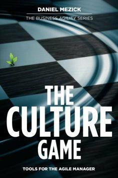 The Culture Game: Tools for the Agile Manager by Daniel Mezick, http://www.amazon.com/dp/B008XB7JFM/ref=cm_sw_r_pi_dp_tqO-sb0BTNE85