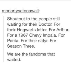 I'm involved in every fandom here, I know the pain