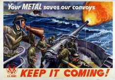 Your Saves Our Convoys the Keep It for Coming, WWII Propaganda Poster