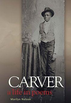 Carver: A Life in Po