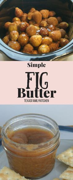 Simple Slow Cooked Fig Butter Recipe by Texas Family Kitchen | Fig Recipe | Fig butter | Jam | Jelly | Figs