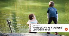 Photography as a women's leadership tool