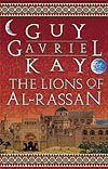 Canadian trade paperback edition  of THE LION OF AL-RASSAN by Guy Gavriel Kay.  Artist: Cathy MacLean.  Publisher: Penguin Canada.