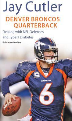 Jay Cutler has type 1 diabetes celebrities with diabetes...