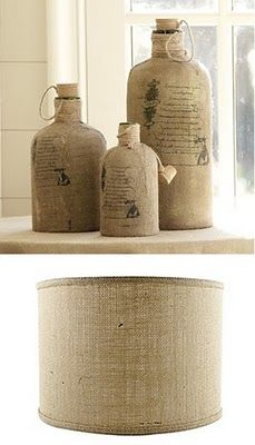 burlap covered bottles. I think I could do this with my old apple juice jugs and some mod podge. (Can I print on burlap? Maybe an iron on transfer... hmm. )