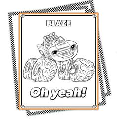 Blaze Monster Machines Color Pages  http://www.nickjr.com/printables/monster-machines-coloring-pack.jhtml?path=/printables/blaze-and-the-monster-machines/all-themes/all-ages/index.jhtml