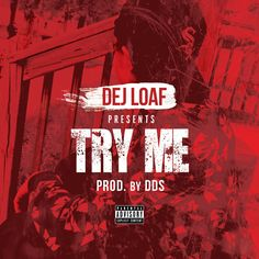 """""""Try Me"""" by Dej Loaf was added to my Discover Weekly playlist on Spotify"""