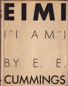 EIMI by EE CUMMINGS. Published by Covici, Friede (New York: 1933). First edition.