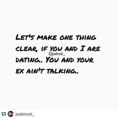 You know that! #WordUp #Truth #totally You're with me or not at all. #bewaistingmytime4what #Repost @joebrock_ Listen man.. I'm so sick of this bullshit here.. Fuckin people tryna justify this as acceptable behavior.. No fuck that if we date your ex mi