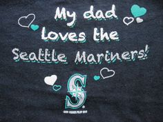 My Dad Loves the Seattle Mariners Girls Size 3 Blue Baseball Fan Shirt New #GenuineMajorLeagueMerchandise #SeattleMariners