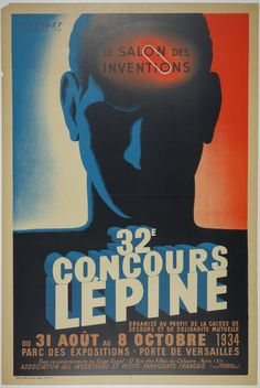 """Title: 32e Concours Lepine / Artist: Edgard Durovet / France - 1934 / 32x47 in (81x119 cm) / """"A bold French Poster promoting a convention and competition for inventors."""""""