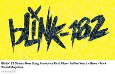 ITS HERE!!!!! 2016 Blink 182 have now streamed their first new song in five years which will be featured on the upcoming Blink 182 album set to be released on 1st July 2016 - being the first album to feature the newest member Matt Skiba (Alkaline Trio) since ex-Blink member Tom Delonge left in 2015!