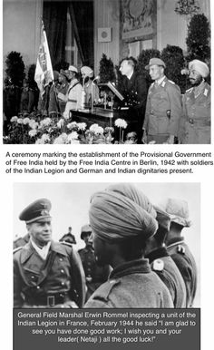 Nazis encourage Sikh Soldiers for freedom from Britain.Japanese handed over Sikh POWs to form a resistance against British Colonialism.The new Army was called Azad Hind Fauj(Indian National Army or INA)1944-45. Nejaji Subhash Chander Bose, a British India's Ex-Bureaucrat (an ICS officer) became the Supreme Commander(Netaji) with Gen.Mohan Singh, Chief of the resistance Army. It won battles in Burma, but later surrendered on hearing plane crash of Netaji while on way to Japan(1944). Azad Hind, Luftwaffe, India Independence, India Facts, Germany Ww2, History Of India, Indian Army, Freedom Fighters, Second World
