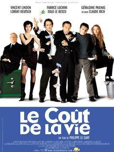 Le Coût de la vie (2003) - Philippe Le Guay - Vincent Lindon, Fabrice Luchini, Géraldine Pailhas, Lorànt Deutsch, Isild Le Besco, Claude Rich