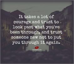 It takes a lot of courage and trust to look past what you've been through, and trust someone new not to put you through it again. #therapy #counseling