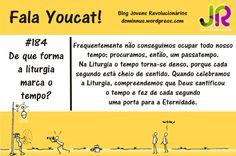Youcat| De que modo a Liturgia marca o Tempo?