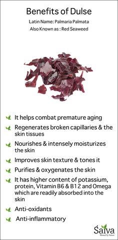Benefits of Dulse (Red Seaweed) You can find Dulse in our Softening Hand Serum…