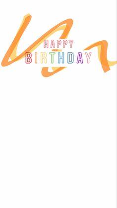 Happy Birthday Template, Happy Birthday Frame, Happy Birthday Wallpaper, Happy Birthday Video, Birthday Posts, Happy Birthday Images, Images Instagram, Creative Instagram Stories, Instagram And Snapchat