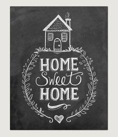 Home Sweet Home Print Chalkboard Art Home Sweet by Li lyandVal for the mantle