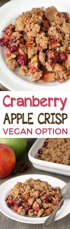 Cranberry Apple Pecan Crisp {vegan / dairy-free options, 100% whole grain} Perfect for Thanksgiving and Christmas!