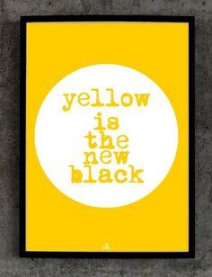 YELLOW IS THE NEW BLACK (proj. Babafu Typography), do kupienia w DecoBazaar.com